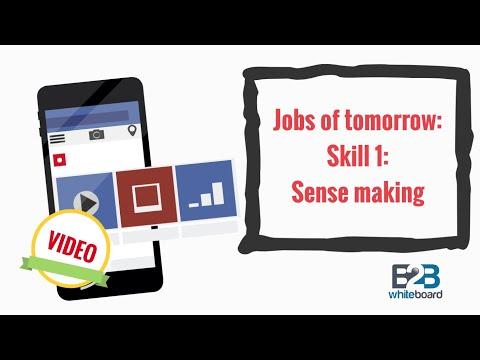 Jobs of tomorrow: Skill 1: Sense making