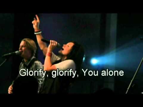 Glorify You alone - Gateway Worship 2010 (lyrics) (Best Worship Song with tears 7)