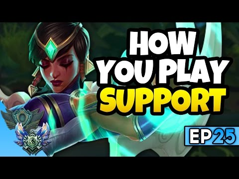 HOW YOU PLAY SUPPORT - Karma Gameplay Ep 25 Unranked to Diamond S7