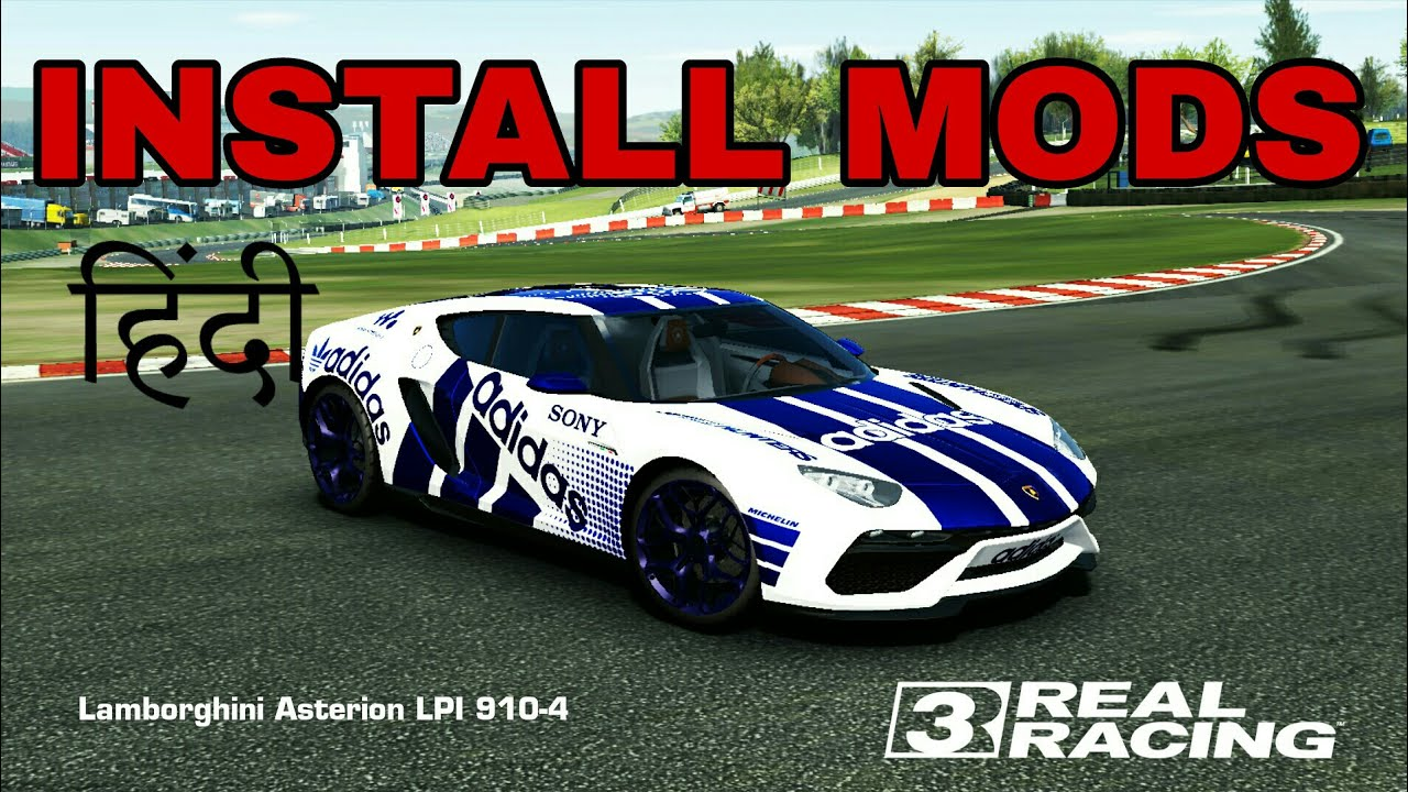 How to install mods in real racing 3 part 1 hindi