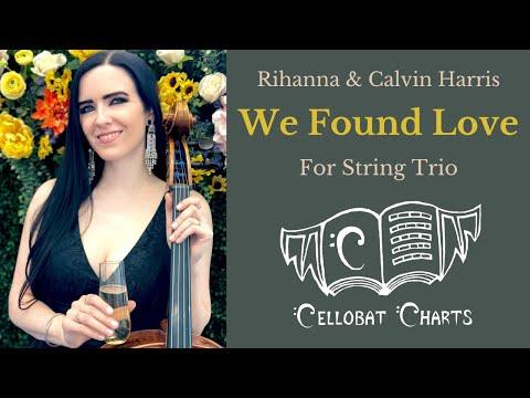 """Rihanna/Calvin Harris: """"We Found Love"""" Epic String Trio Cover! (Sheet Music)"""