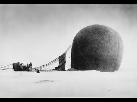 The Disastrous North Pole Balloon Expedition of 1897