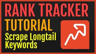 SEO Powersuite Rank Tracker Tutorial: Scraping 1000s Of Long Tail Keywords Using Google Autocomplete
