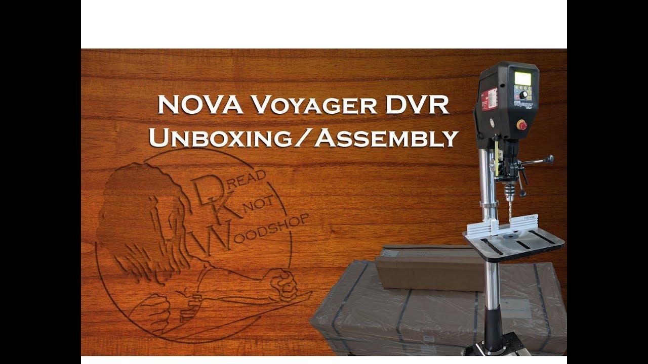 Nova Voyager Dvr Drill Press Setup Youtube