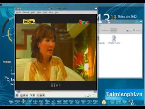 Hướng dẫn Xem Tivi kênh Tiếng việt bằng VLC mới nhất  - http://taimienphi.vn