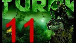Прохождение игры Turok Часть 11