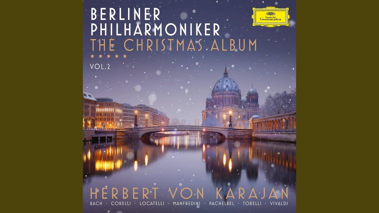 The Christmas Album Vol 2 Karajan Berliner Ph Deutsche Grammophon 4828276 Buy From Arkivmusic