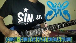 Slank - Cubit - cubitan feat. Nirina zubir (Guitar cover by. Ariez Jun)