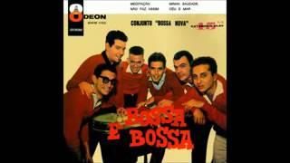 Conjunto Bossa Nova - 1959 - Full Album