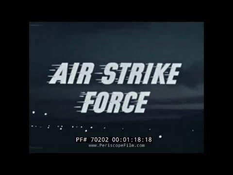 USAF AIR FORCE TACTICAL NUCLEAR AIR STRIKE FORCE 1956 70202