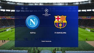 Napoli vs Barcelona - Champions League 2019/20 Gameplay