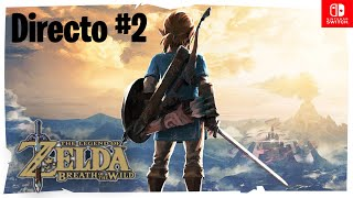 The Legend of Zelda Breath of the Wild - Experto - Nintendo Switch - Directo #2