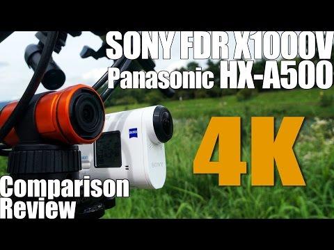 4K SONY FDR X1000V Vs Panasonic HX A500 Photography Comparison