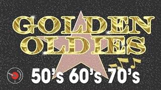 Greatest Hits Golden Oldies - Classic Oldies Playlist Oldies But Goodies Legendary Hits