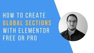 "Create your own ""global sections"" with Elementor Free or Pro"