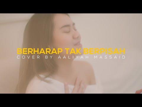 Aaliyah Massaid - Berharap Tak Berpisah By Reza Artamevia (Cover)
