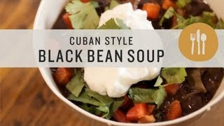 Cuban Style Black Bean Soup - Superfoods