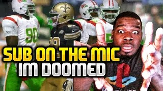 I'm doomed sub on the mic knows all my plays madden 17 !!! madden nfl 17