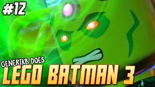 "Lego Batman 3 Beyond Gotham Walkthrough Ep 12 - ""Baller Brainiac Beatdown!!!"""