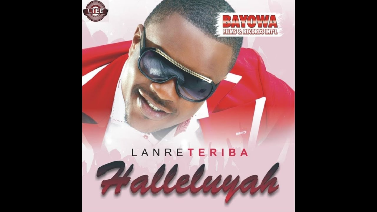 Download Halleluyah By Lanre Teriba (Atorise)