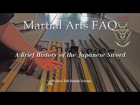 Martial Arts FAQ series: A Brief History of the Japanese Sword