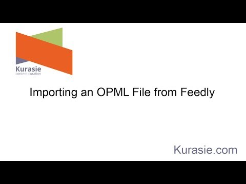 Kurasie: Importing an OPML File From Feedly