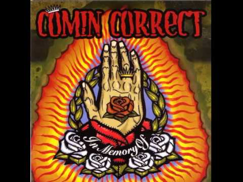 Comin Correct - In Memory Of  [Full Album]