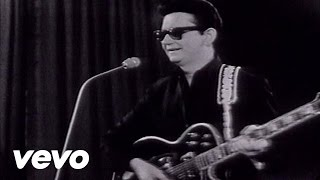 Roy Orbison - What