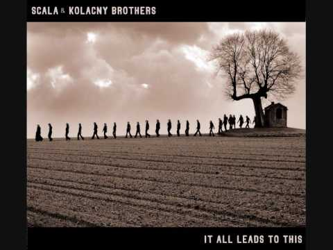 Scala & Kolacny Brothers -  Die Perfekte Welle