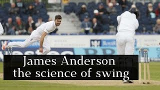 James Anderson and the science of swing