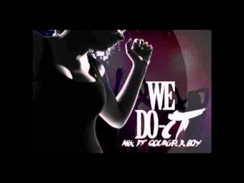 We Do It   Nick Ft  Gourgel & Rboy Madjoro