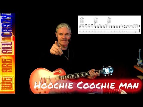 Hoochie Coochie Man - Guitar Lesson