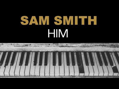 Sam Smith - HIM Karaoke Instrumental Acoustic Piano Cover Lyrics On Screen