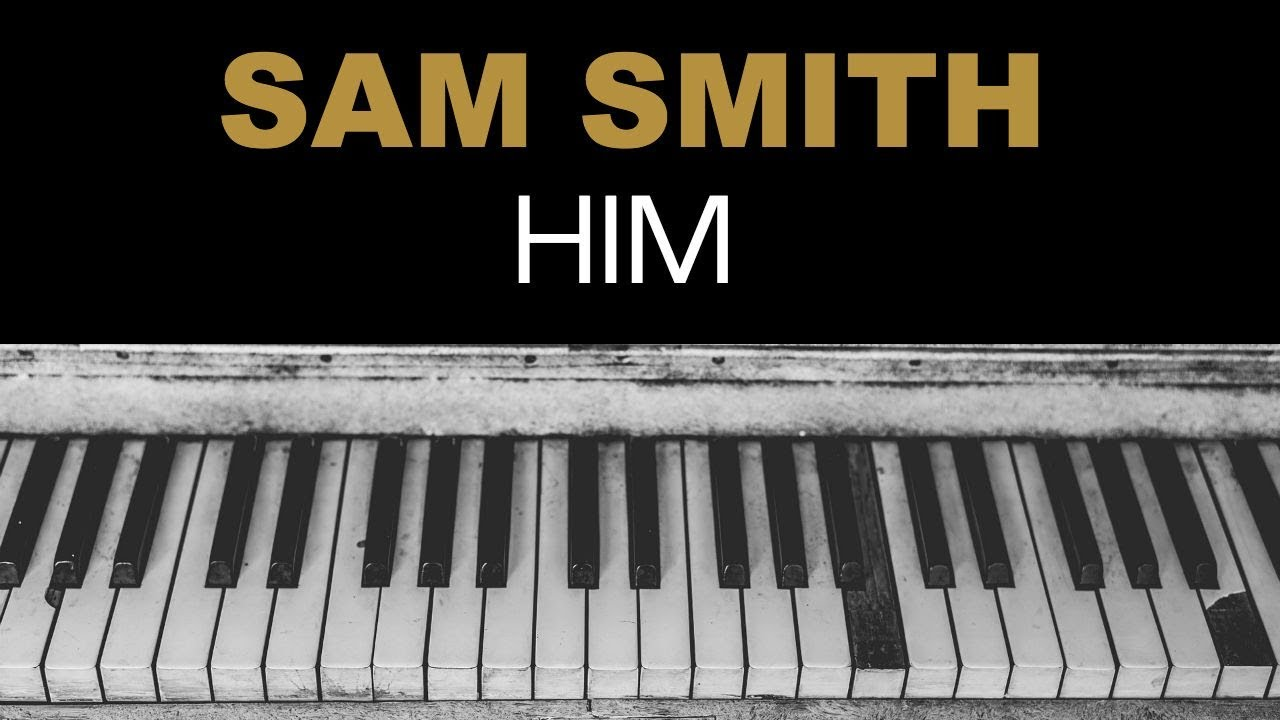 sam-smith-him-karaoke-instrumental-acoustic-piano-cover-lyrics-on-screen-popup-karaoke-instrumentals