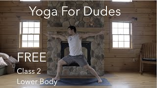 FREE! Yoga for Dudes: Class 2