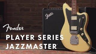 Player Series Jazzmaster | Player Series | Fender
