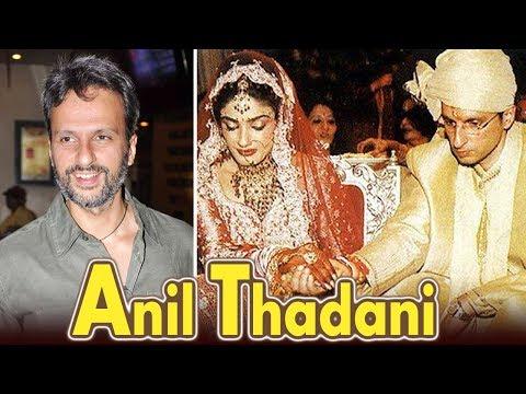 Everything About Raveena Tandon's Better Half - Anil Thadani Mp3