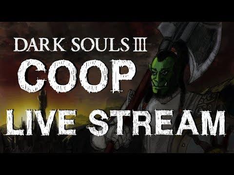 Dark Souls 3 Coop (No DLC Spoilers) (November 20th, 2017)