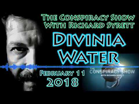 Divinia Water & Paranormal News | The Conspiracy Show with Richard Syrett (Feb 11, 2018)