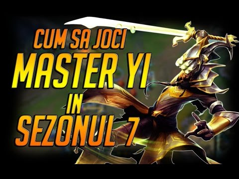 CHALLENGER GAMEPLAY - Cum sa joci Master Yi in sezonul 7 - League of Legends Romania
