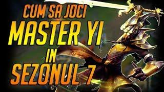 CHALLENGER GAMEPLAY - Cum sa joci Master Yi in sezonul 7 - League of Legends Romania