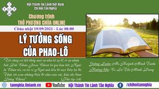 HTTL TÂN NGHĨA - Chương Trình Thờ Phượng Chúa - 19/09/2021