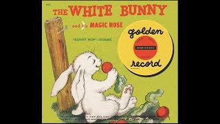 Anne Lloyd, Gil Mack & The Sandpipers - The White Bunny and His Magic Nose