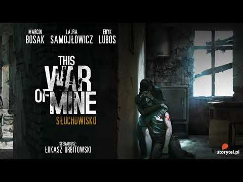This War of Mine | słuchowisko