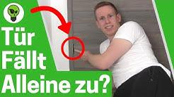 Tür Fällt alleine zu? ✅ TOP ANLEITUNG: Zimmertür Geht immer auf & Bleibt nicht offen? 👉 Einstellen!