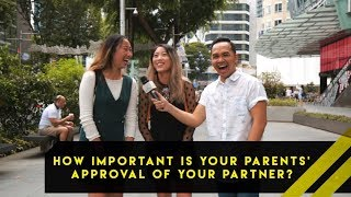 How Important Is Your Parents' Approval Of Your Partner? | Word On The Street