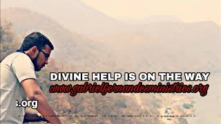 HELP IS ON THE WAY, Powerful Anointed promise and Prayer for Divine help from God in your situation