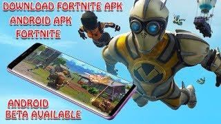 How To Download Fortnite Android Apk Link, Also Beta Is Available Now