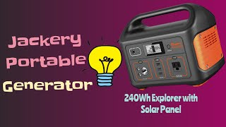 Jackery Portable Generator 240Wh Explorer with Solar Panel review