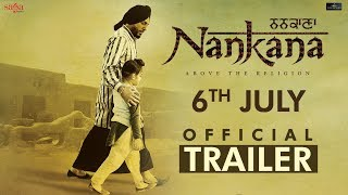 ਨਨਕਾਣਾ nankana official trailer gurdas maan kavita kaushik punjabi movie 2018 saga music